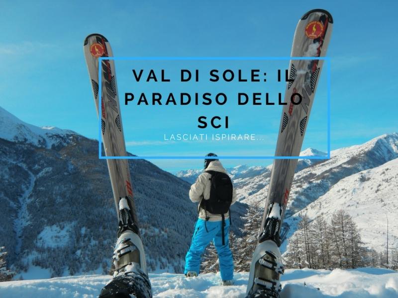 val di sole paradiso dello sci