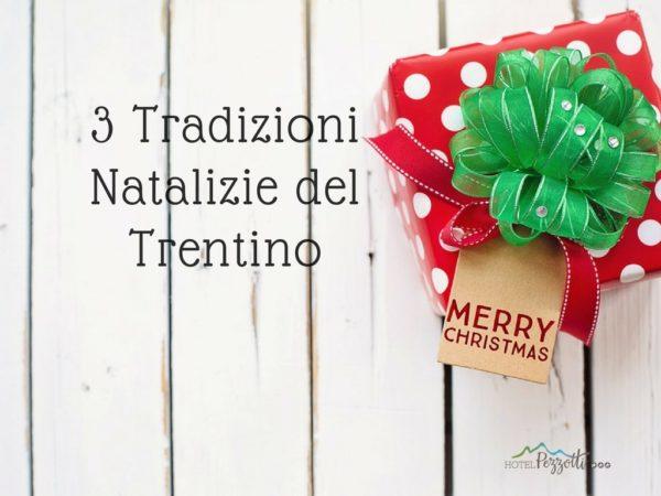 3 tradizioni natalzie del Trentino